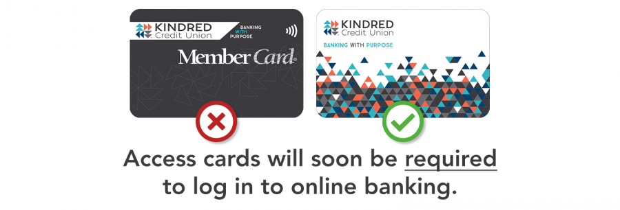 Access cards will soon be required to log in to online banking.