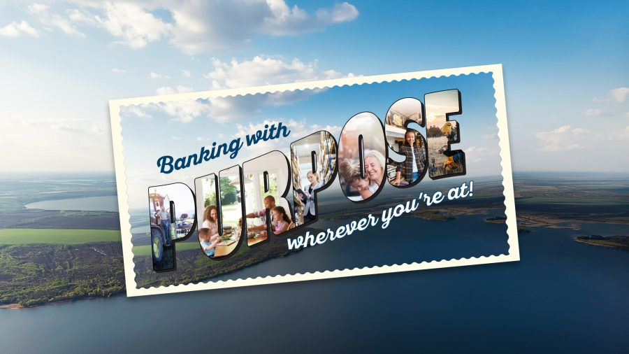 Banking with Purpose wherever you're at!